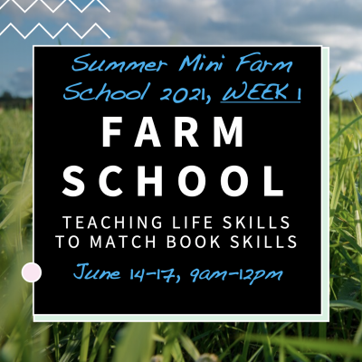 Summer Farm Camp Week 1